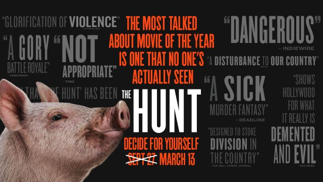 The most talked about movie of the year is one nobody's seen yet. #TheHuntMovie now playing